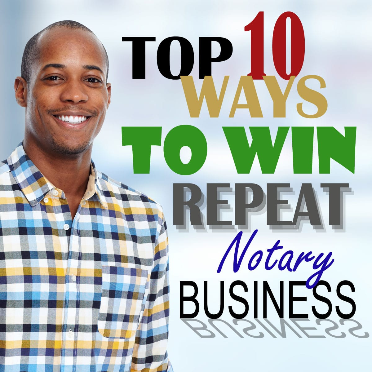 Repeat Notary Business