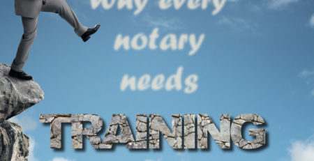 Why Every Notary Needs Training